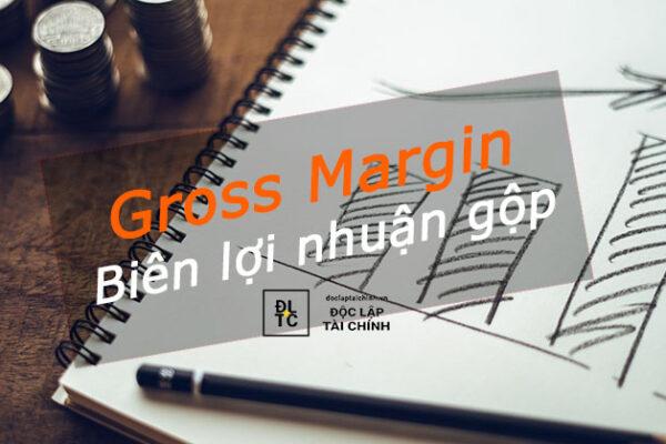 Biên lợi nhuận gộp (gross margin) là gì? Bao nhiêu là tốt nhất?