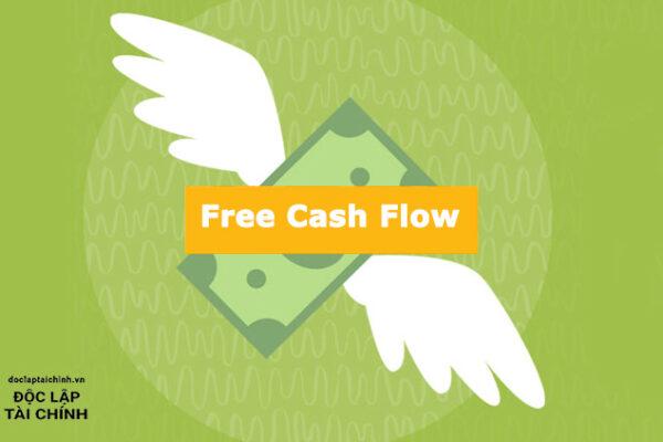 Dòng tiền tự do FCF, FCFF, FCFE và mô hình chiết khấu dòng tiền DCF