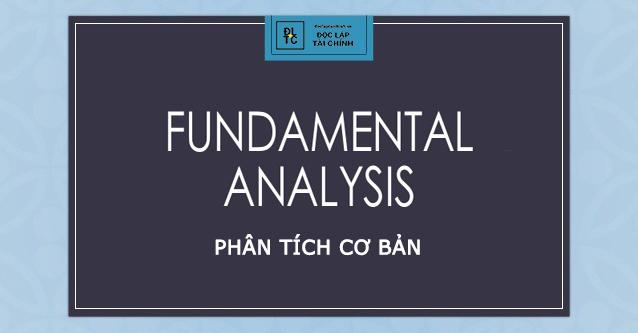 Phân tích cơ bản là gì? Các yếu tố phân tích chứng khoán bạn nên biết (ĐTCK P5)